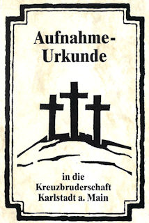Aufnahmeurkunde für alle Mitglieder der Kreuzbruderschaft